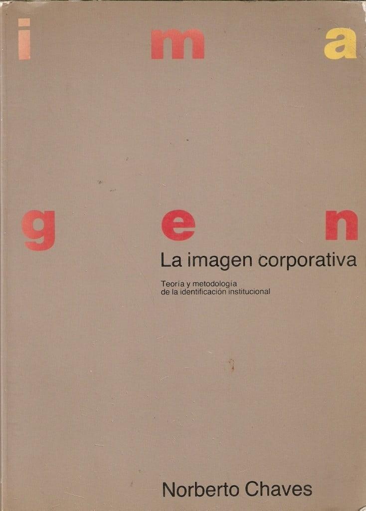 norberto-chaves-la-imagen-corporativa-2a-edicion-17908-MLA20147079369_082014-F